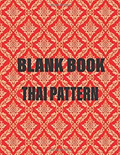 Blank book: Weekly And Monthly: Calendar + Organizer, Inspirational Quotes And Thai pattren Cover, size : 8.5