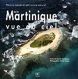 Martinique vue du ciel - Trésors cachés et patrimoine naturel