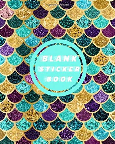 Blank Sticker Book: Purple Green Gold Mermaid Scales Glitter Print Blank Sticker Album 100 Pages 8x10; Sticker Album for Collecting Stickers, (My Sticker Album Collection, Band 1)