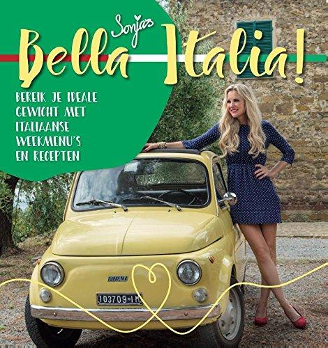 Bella Italia: bereik je ideale gewicht met Italiaanse weekmenus en recepten