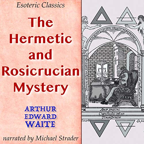 Couverture de The Hermetic and Rosicrucian Mystery