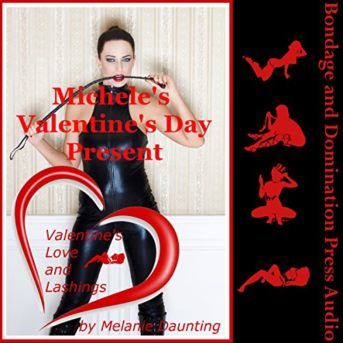 Michele's Valentine's Day Present     A Rough BDSM First Lesbian Sex Erotica Story              By:                                                                                                                                 Melanie Daunting                               Narrated by:                                                                                                                                 Reagan West                      Length: 25 mins     Not rated yet     Overall 0.0