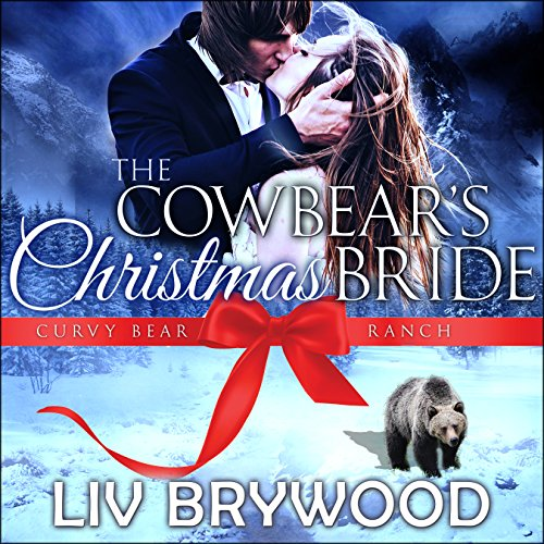 The Cowbear's Christmas Bride: Christmas Paranormal Romance audiobook cover art