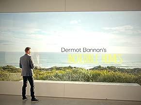 Dermot Bannon's Incredible Homes