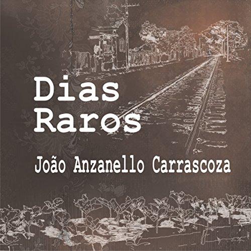 Dias Raros [Rare Days] audiobook cover art