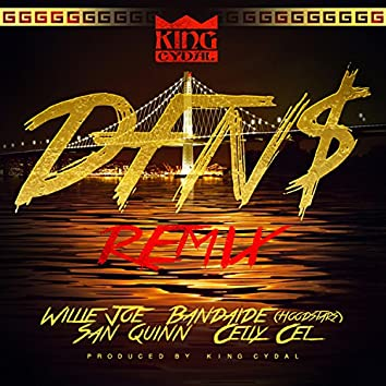 DFN$ (Remix) [feat. San Quinn, Celly Cel, Willie Joe, & Bandaide] - Single