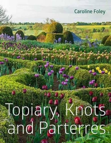 Compare Textbook Prices for Topiary, Knots and Parterres  ISBN 9781910258187 by Foley, Caroline