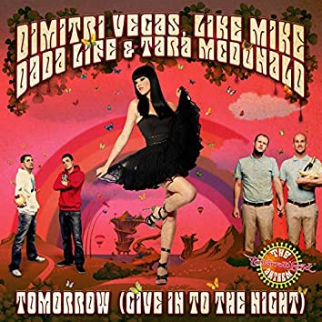 Tomorrow (The Tomorrowland Anthem - Give in to the Night) (Vocal Versions)
