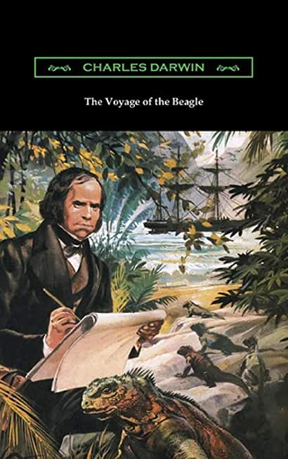 The Voyage of the Beagle (illustrated) (English Edition)