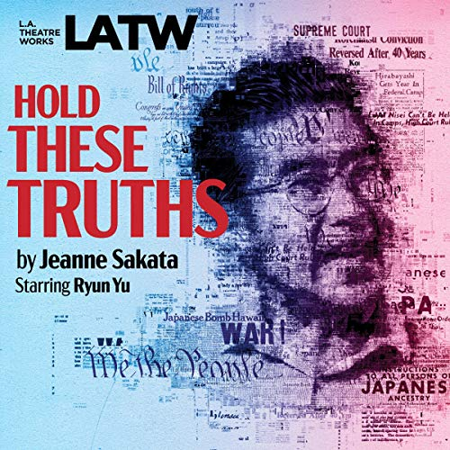 Hold These Truths audiobook cover art