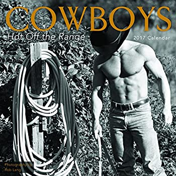 2017 Cowboys Hot Off the Range Wall Calendar