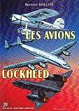 Les avions Lockheed 1913-1988