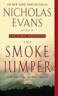 The Smoke Jumper: A Novel