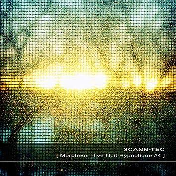 Morpheus (Live at Nuit Hypnotique #4)