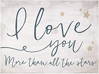 P. Graham Dunn I Love You More Than All The Stars Whitewash 5 x 3.5 Solid Wood Barnhouse Block Sign
