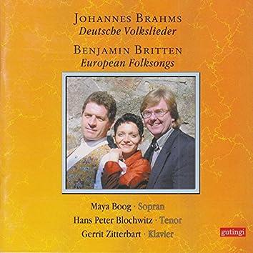 Brahms: Deutsche Volkslieder & Britten: European Folksongs