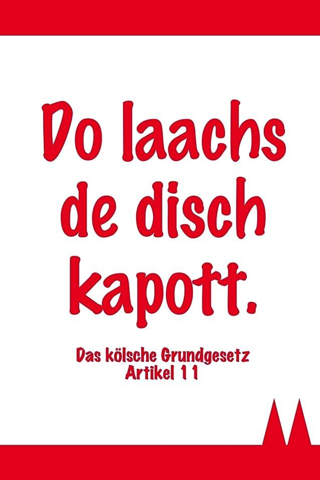 カセットライバルたとえDo laachs de disch kapott  - Das koelsche Grundgesetz Artikel 11: Koelsches Notizbuch / 120 linierte Seiten in A5 / Das perfekte Geschenk fuer jeden Koeln-Fan / Zum Karneval, fuer 1. FC Koeln-Fans und viele mehr (Koelsche Notizbuecher)