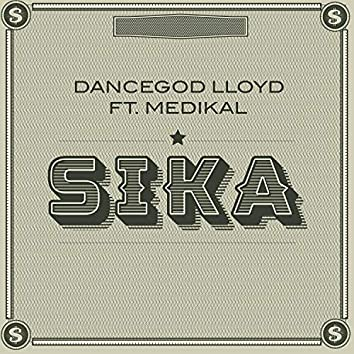 Sika (feat. Medikal)