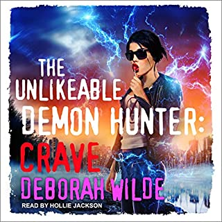 The Unlikeable Demon Hunter: Crave audiobook cover art