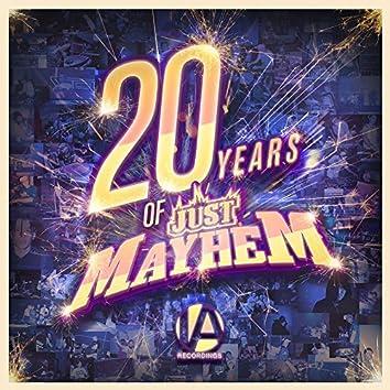 20 Years Of Just Mayhem