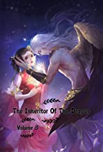 The Inheritor Of The Dragon Volume 3