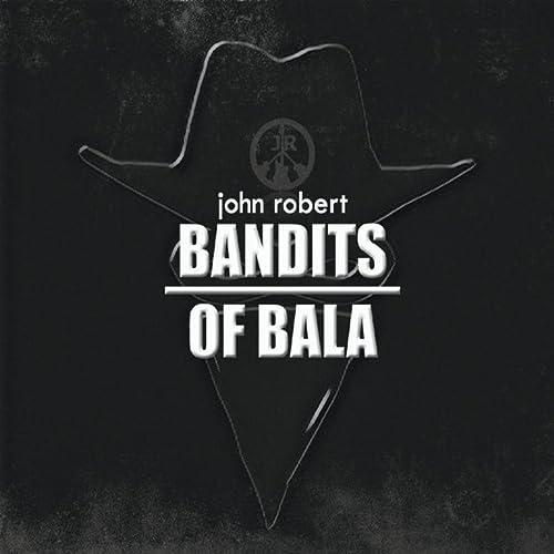 Bandits of Bala