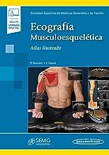 Ecografía musculoesquelética: Atlas Ilustrado ((incluye versión digital))