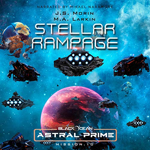 Stellar Rampage: Mission 10 (Black Ocean: Astral Prime) cover art