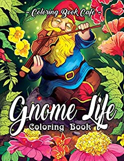 Gnome Life Coloring Book Relaxation