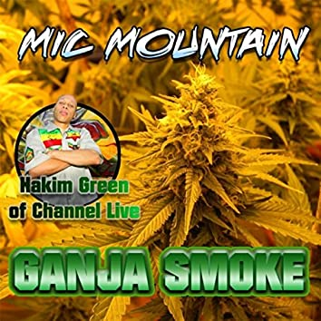 Ganja Smoke (feat. Hakim Green)