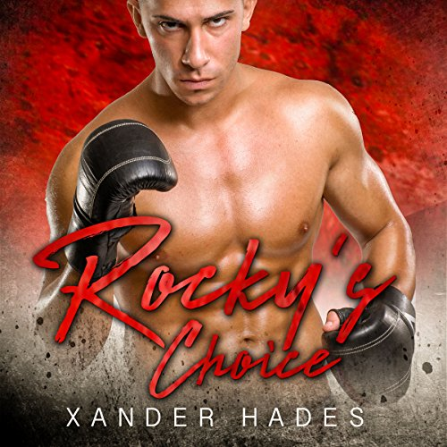 Rocky's Choice: An MMA Fighter/Gilas MC Romance audiobook cover art