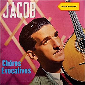 Choros Evocativos (Original Album 1957)