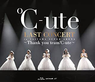 ℃-ute ラストコンサート in さいたまスーパーアリーナ ~Thank you team℃-ute~ [Blu-ray]