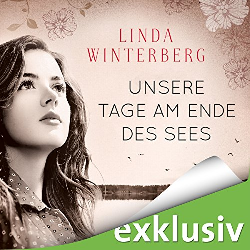Unsere Tage am Ende des Sees audiobook cover art