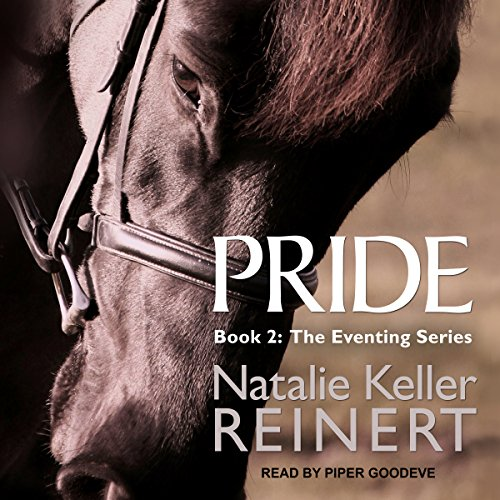 Pride: The Eventing Series, Book 2