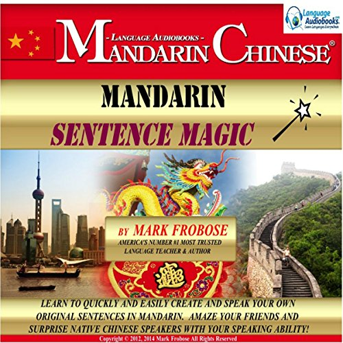 Mandarin Sentence Magic: English and Chinese Edition audiobook cover art