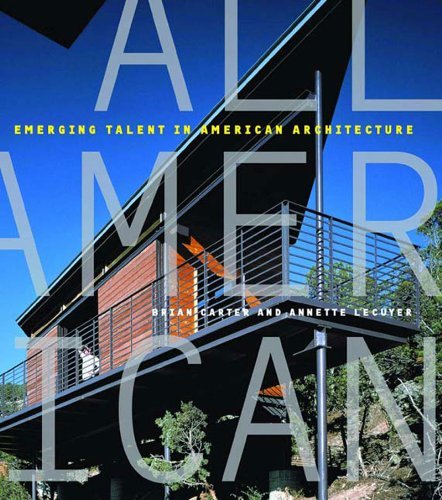 All American: Innovation in American Architecture