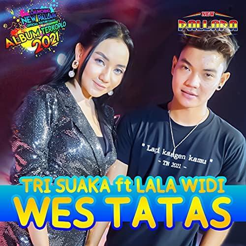New Pallapa Official & Tri Suaka feat. LALA WIDI