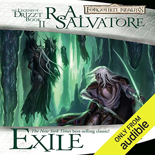 Exile     Legend of Drizzt: Dark Elf Trilogy, Book 2              Auteur(s):                                                                                                                                 R. A. Salvatore                               Narrateur(s):                                                                                                                                 Victor Bevine                      Durée: 10 h et 42 min     82 évaluations     Au global 4,8