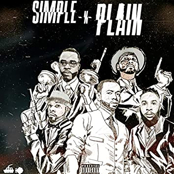 Simple N Plain (feat. T-Time & Mr Moni)