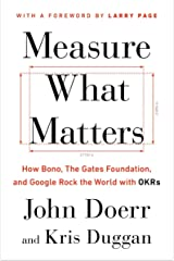 Measure What Matters: OKRs: The Simple Idea that Drives 10x Growth Capa comum