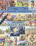 Corgis: One: A dog lover's greyscale colouring book: 1 (Greyscale Colouring Books for Dog Lovers)