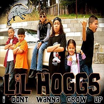 I Dont Wanna Grow Up