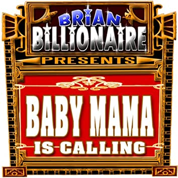 Baby Mama Calling!