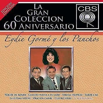 La Gran Colección del 60 Aniversario CBS - Eydie Gormé y Los Panchos