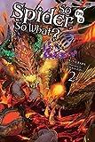 So I'm a Spider, So What?, Vol. 2 (light novel) (So I'm a Spider, So What? (light novel))