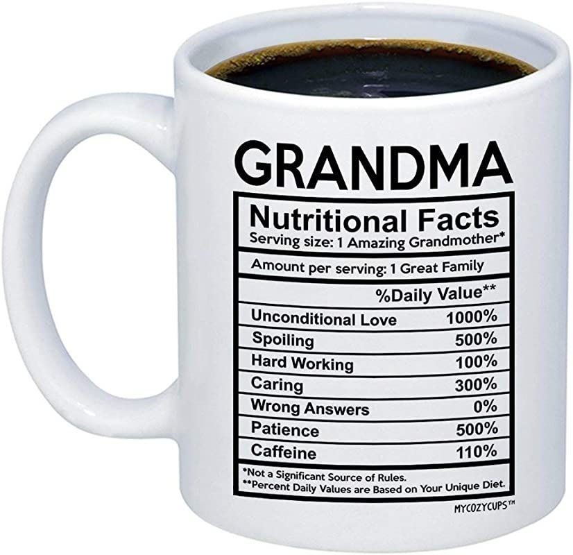 MyCozyCups Gift For Grandma Grandma Nutritional Facts Coffee Mug 15oz Funny New Gag Novelty Gift From Family For Birthday Christmas Anniversary Valentine S Day Awesome Grandmother Cup