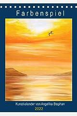 Kunstkalender Farbenspiel von Angelika Stephan (Tischkalender 2022 DIN A5 hoch) Kalender