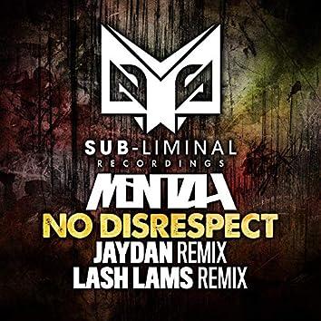 No Disrespect Remixs
