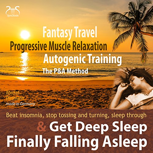 Finally Falling Asleep and Get Deep Sleep with a Fantasy Travel (P&A Method) audiobook cover art